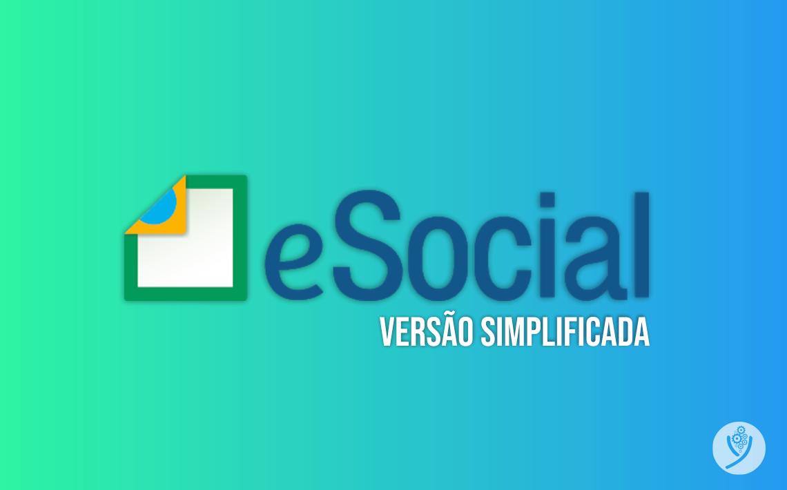 eSocial publica nova versão simplificada! Saiba como ficarão os leiautes com esta nova versão.