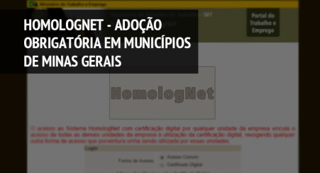 Homolognet - Adoção Obrigatória em Municípios de Minas Gerais