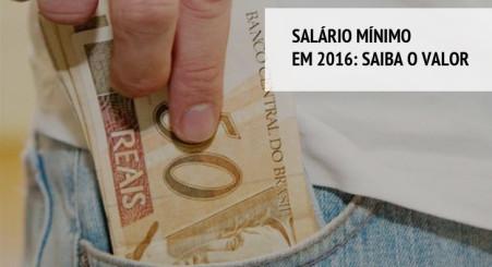 Salário mínimo em 2016: saiba o valor