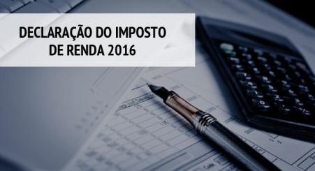 Dia 1 de março começa a entrega da declaração do Imposto de Renda 2016
