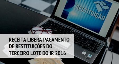 Receita libera pagamento de restituições do terceiro lote do IR 2016