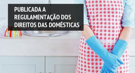 Regulamentação dos direitos das domésticas