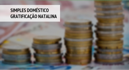 SIMPLES Doméstico - Gratificação Natalina - Recolhimento