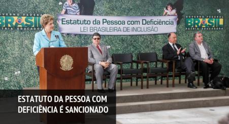 Dilma sanciona Estatuto da Pessoa com Deficiência