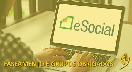 eSocial - Faseamento e Grupos Obrigados