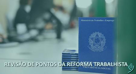 OIT pede que governo avalie a revisão de pontos da reforma trabalhista