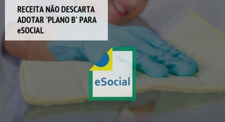 Receita não descarta adotar 'plano B' após avaliar eSocial nesta quarta