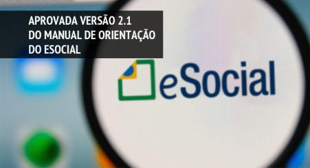 Versão 2.1 do Manual de Orientação do eSocial é aprovada
