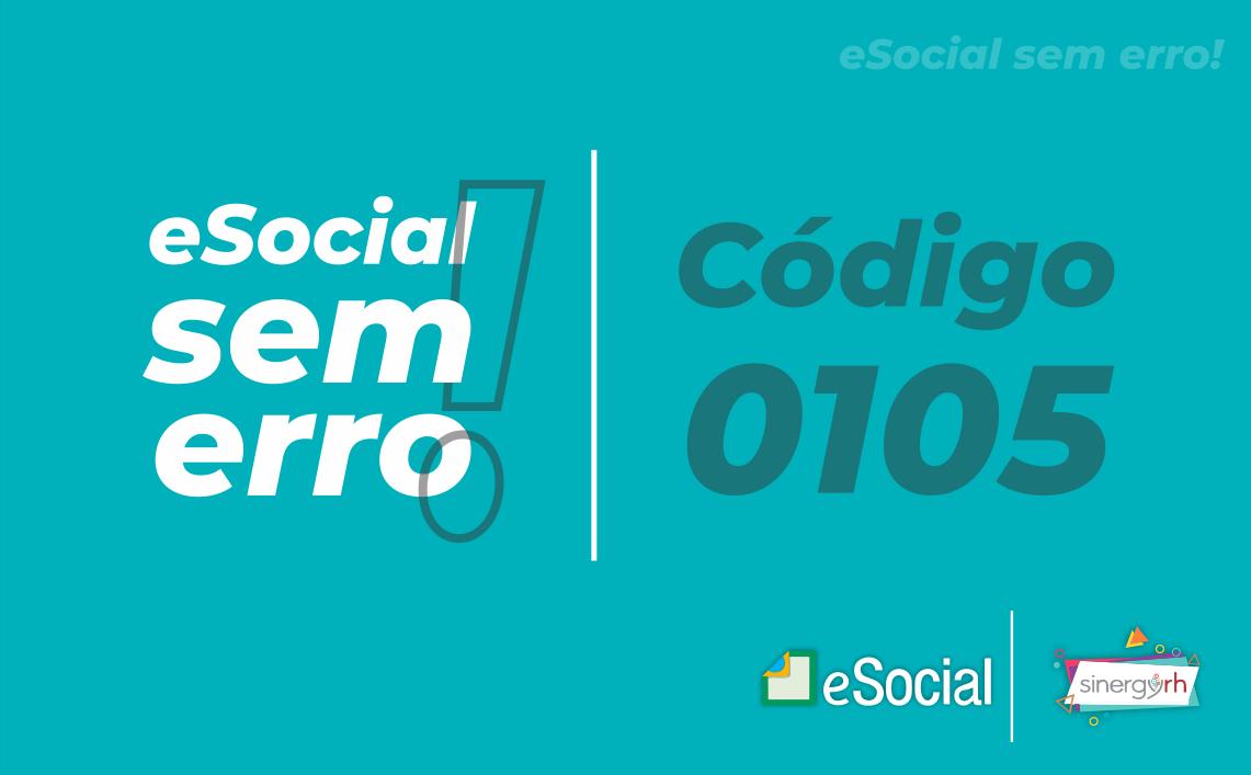 Código 0105 - O evento a ser excluído/retificado (alterado) não foi localizado na base de dados ...