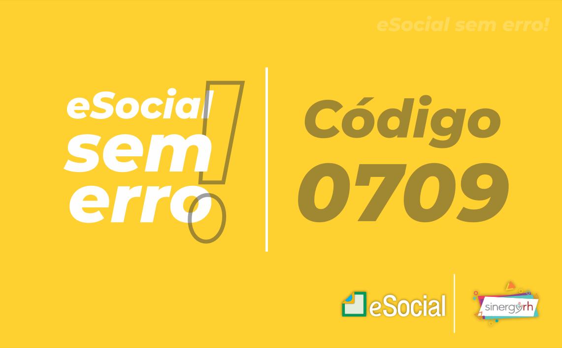 Código 0709 - A data deve ser menor ou igual ao período de apuração.