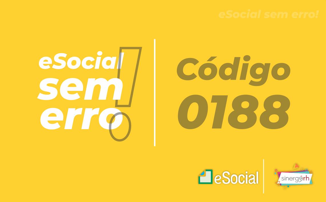 Código 0188 -Para ter um Retorno ou Alteração do motivo do afastamento