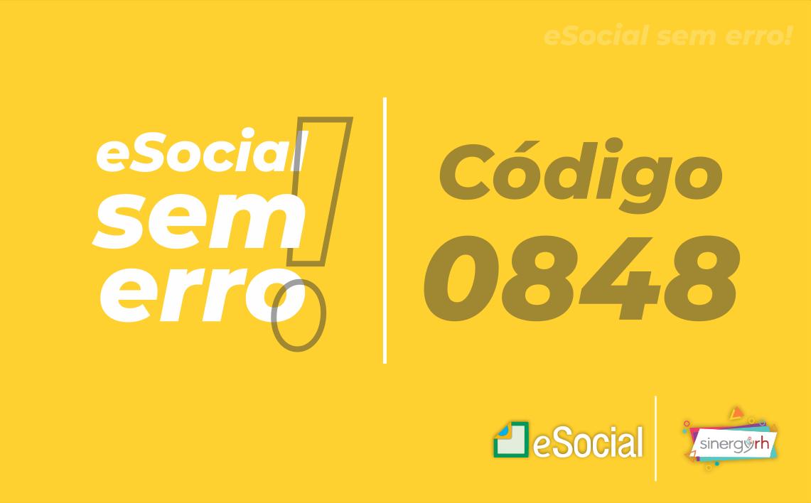 Código 0848 - Só pode ser utilizada rubrica cujo codIncIRRF em S-1010 seja igual a [31, 32...