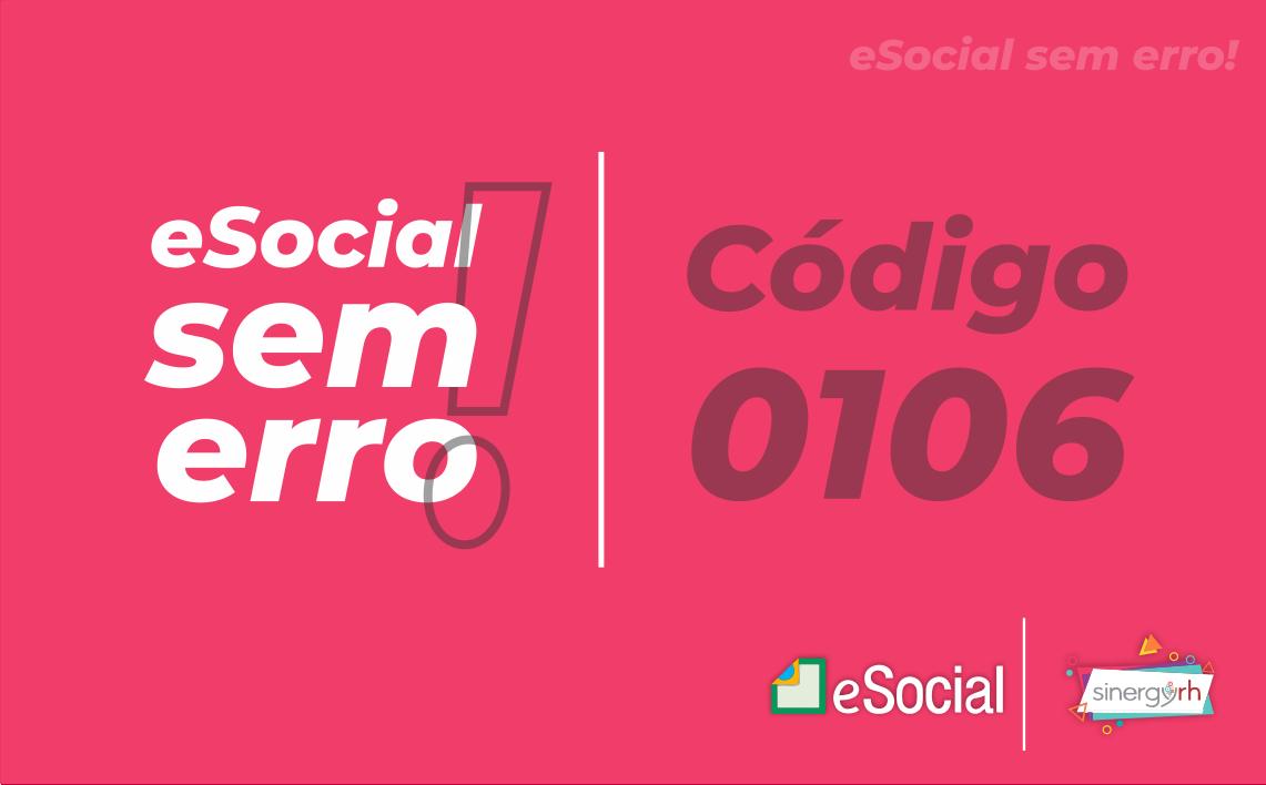Código 0106 - Foi localizado no sistema um evento em duplicidade com o evento a ser ...